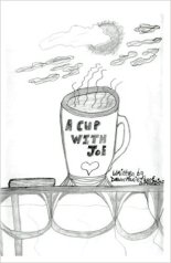 A Cup With Joe